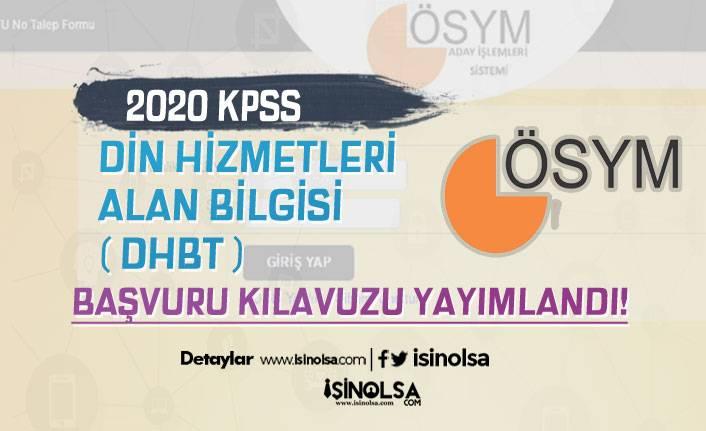 ÖSYM 2020 KPSS Din Hizmetleri Alan Bilgisi (DHBT) Başvuru Kılavuzu Yayımladı!