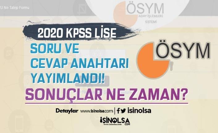 ÖSYM 2020 KPSS Lise Sınav Soru ve Cevap Anahtarı Yayımlandı! Sonuçlar Bekleniyor!