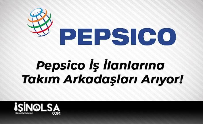 Pepsico İş İlanlarına Takım Arkadaşları Arıyor!