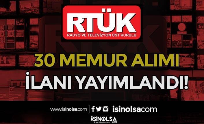 Radyo ve Televizyon Üst Kurulu ( RTÜK ) 30 Memur Alım İlanı Yayımladı!