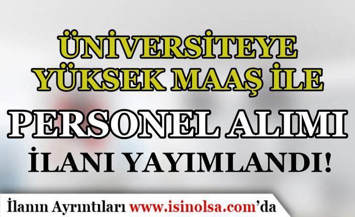 Sivas Bilim ve Teknoloji Üniversitesi Yüksek Maaş İle 3 Personel Alıyor