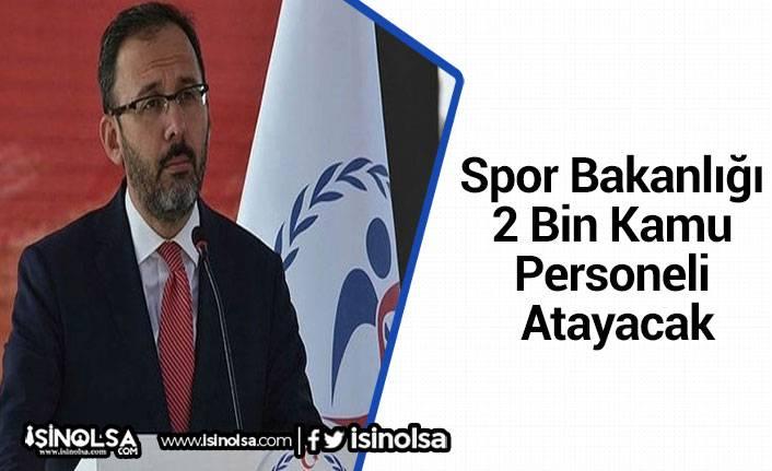 Spor Bakanlığı 2 Bin Kamu Personeli Atayacak