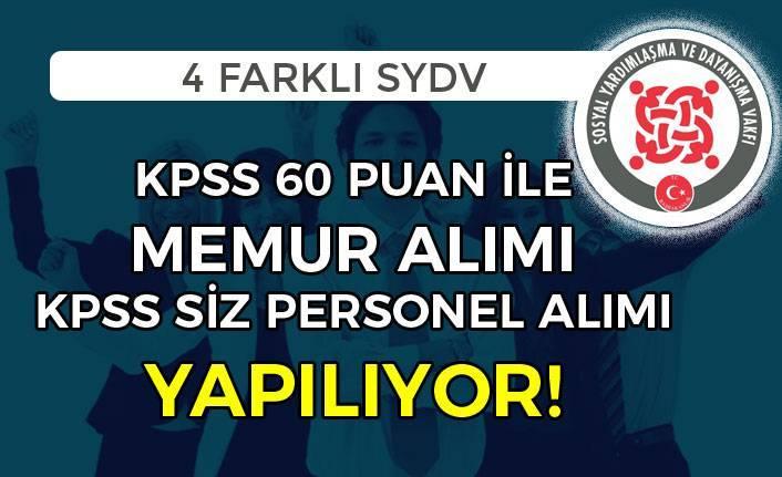 SYDV'lere 60 KPSS İle Memur ve KPSS Siz Personel Alınıyor