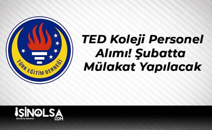TED Koleji Personel Alımı! Şubatta Mülakat Yapılacak