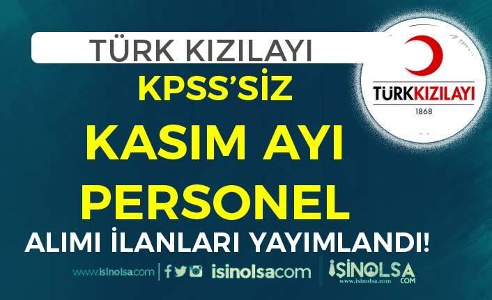 Türk Kızılayı KPSS'siz Kasım Ayı Personel Alımı İlanları! En Az İlköğretim Mezunu