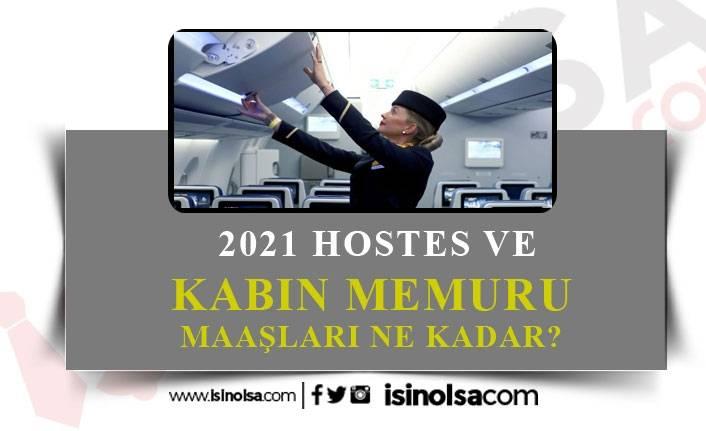 2021 Hostes, Kabin Memuru Maaşları