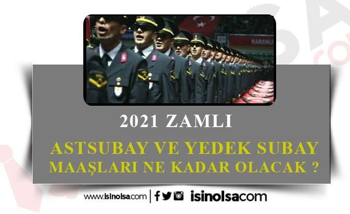 2021 Yeni Mezun Astsubay, Yedek Astsubay Maaşları Ne Kadar?