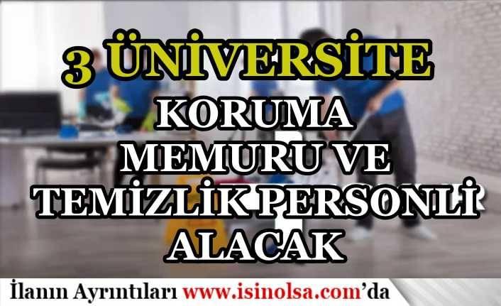 3 Üniversiteye İŞKUR İle Temizlik Görevlisi ve Koruma Memuru Aımı Yapılıyor