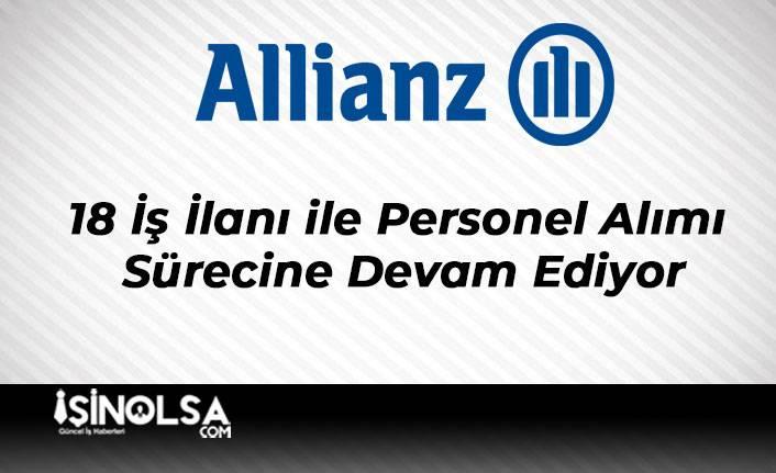 Allianz Sigorta 18 İş İlanı ile Personel Alımı Sürecine Devam Ediyor