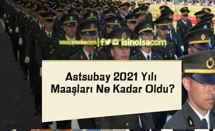Astsubay 2021 Yılı Maaşları Ne Kadar Oldu?