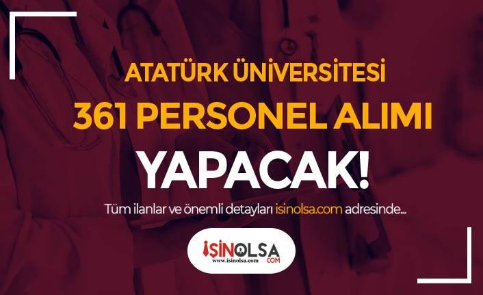 Atatürk Üniversitesi 361 Personel Alacak! Sonuçlar Ne Zaman Açıklanır?