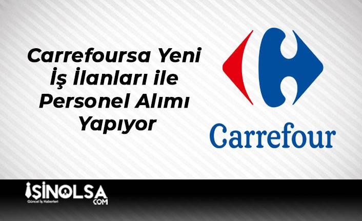 Carrefoursa Yeni İş İlanları ile Personel Alımı Yapıyor