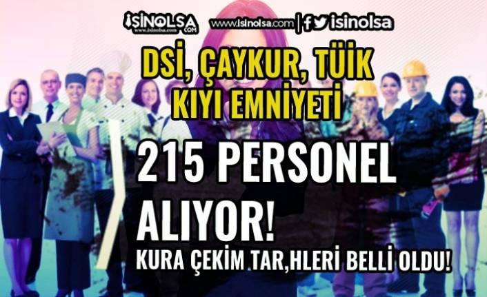 DSİ, ÇAYKUR, TÜİK ve Kıyı Emniyeti 215 Personel Alımı Başvuruları Bugün Son!