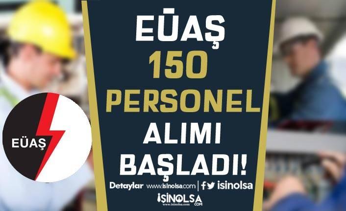 EÜAŞ Lise Mezunu Teknisyen ( Personel ) Alımı İŞKUR'da Başladı!
