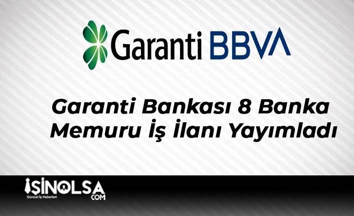 Garanti Bankası 8 Banka Memuru İş İlanı Yayımladı