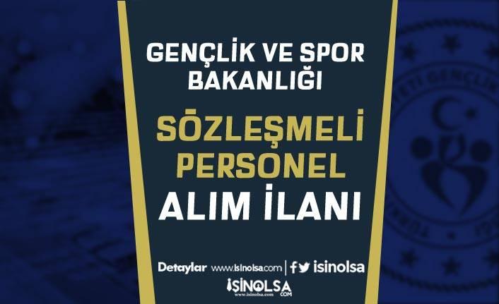 Gençlik ve Spor Bakanlığı Yeni İlan Yayımladı! 15 Sözleşmeli Personel Alınacak!