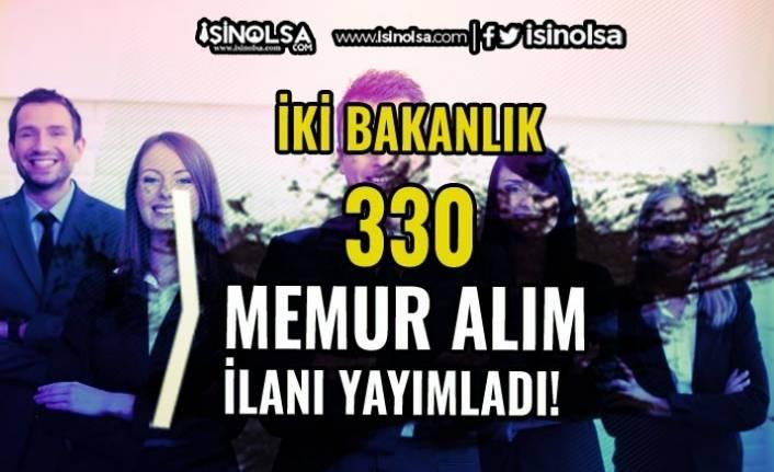İki Bakanlık ( Maliye ve Ticaret ) 330 Memur Alımı İlanı Yayımladı!