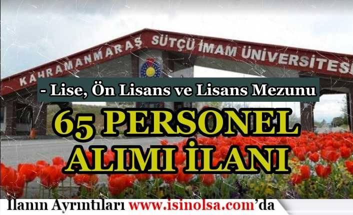 Kahramanmaraş Sütçü İmam Üniversitesi 65 Sağlık Personeli Alımı! En Az Lise