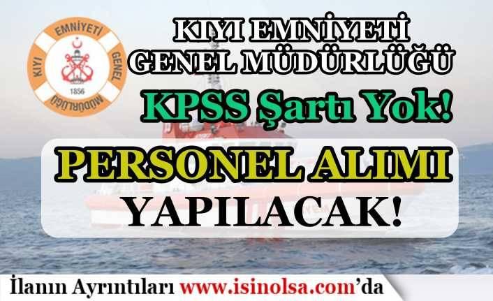 Kıyı Emniyeti Lisans Mezunu 19 KPSS Siz Kamu Personeli Alım İlanı