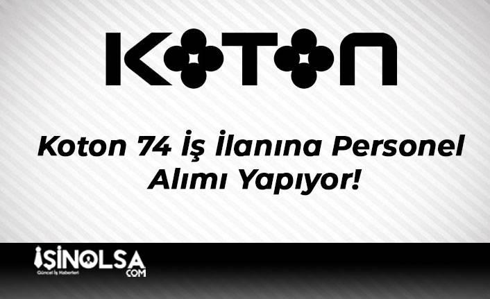 Koton 74 İş İlanına Personel Alımı Yapıyor!