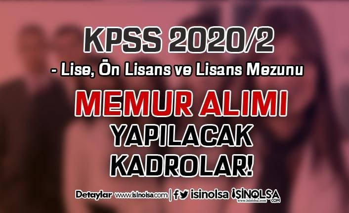 KPSS 2020/2 İle En Az Lise Mezunu Memur Alımı Yapılacak Kadrolar Ne Olacak?