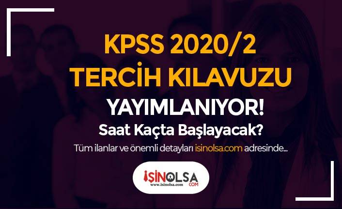 KPSS 2020/2 Tercih Kılavuzu Bugün Yayımlanıyor! Mülakatsız Memur Alımı