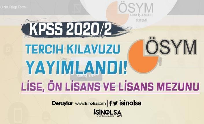 KPSS 2020/2 Tercih Kılavuzu Yayımlandı! Lise, Ön Lisans ve Lisans Memur Alımı