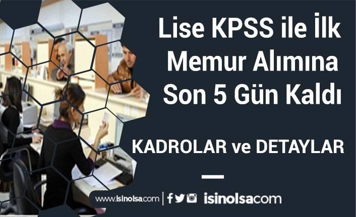 Lise KPSS ile İlk Memur Alımına Son 5 Gün Kaldı