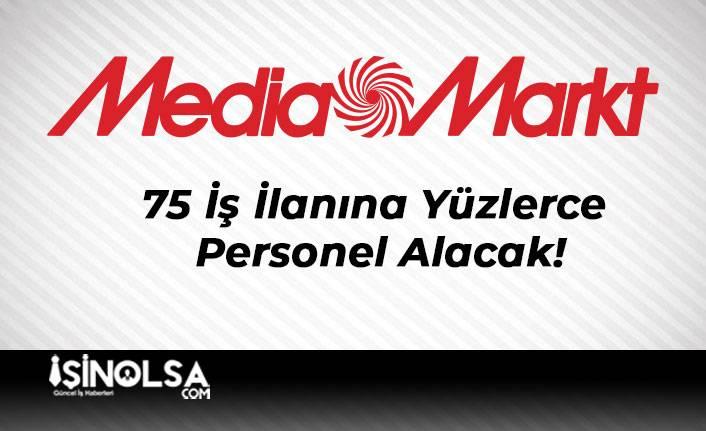 Mediamarkt 75 İş İlanına Yüzlerce Personel Alacak!