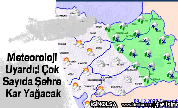 Meteoroloji Uyardı;! Çok Sayıda Şehre Kar Yağacak