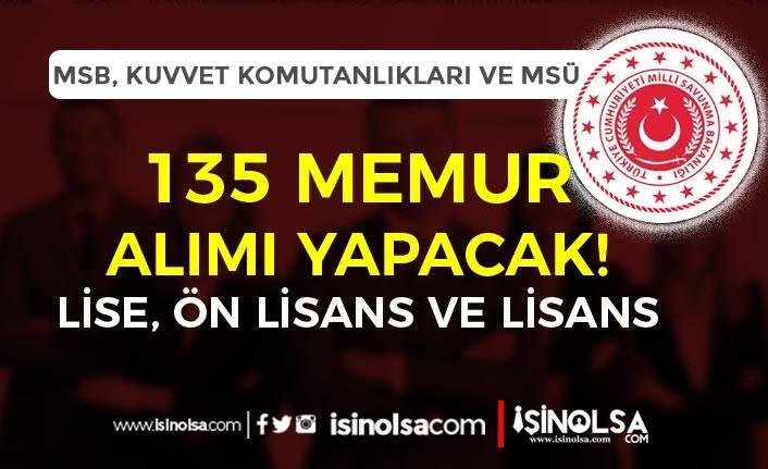 MSB Kuvvet Komutanlıkları ve MSÜ 135 Memur Alımı! Lise, Ön Lisans ve Lisans