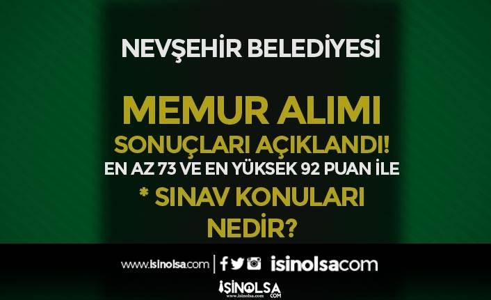 Nevşehir Belediyesi Memur Alımı Sonuçları Açıklandı! Sınav Konuları Nedir?