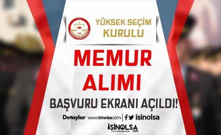 Yüksek Seçim Kurulu ( YSK ) Memur Alımı Başvuru Ekranı Açıldı
