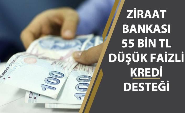 Ziraat Bankası Düşük Faizli İhtiyaç Kredisi Desteği! 55 Bin Tl 36 Ay Ttaksitle!