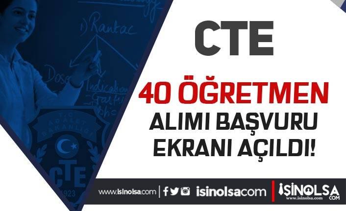 Adalet Bakanlığı CTE 40 Öğretmen Alımı Başvuru Ekranı Açıldı! Kimler Başvuru Yapabilir?