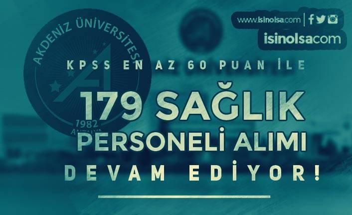Akdeniz Üniversitesi 179 Sözleşmeli Personel Alımı Başvurusu Devam Ediyor!