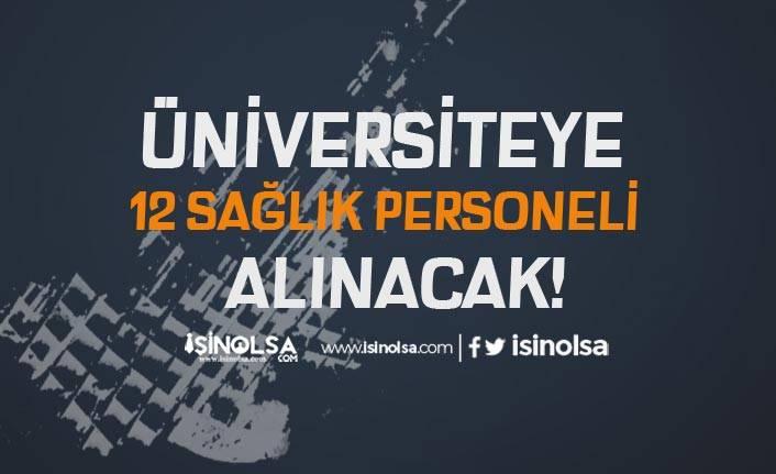 Alanya Alaaddin Keykubat Üniversitesi 12 Sözleşmeli Personel Alacak!