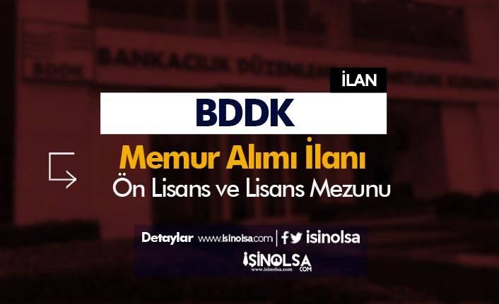 BDDK Ön Lisans ve Lisans Mezunu Düz Memur Alımı İlanı Yayımlandı!