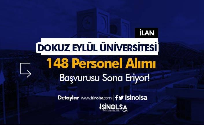 Dokuz Eylül Üniversitesi 148 Personel Alımı Sona Eriyor! Sonuçlar Ne Zaman?