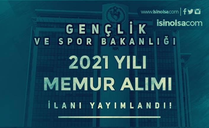 Gençlik ve Spor Bakanlığı 2021 Yılı Memur Alımı Şartları ve Tarihler Belli Oldu