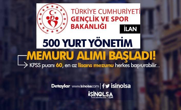 Gençlik ve Spor Bakanlığı KYK 500 Yurt Yönetim Memuru Alımı Başladı!