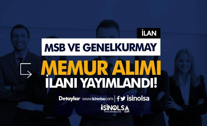 Genelkurmay ve MSB KPSS Puanı İle Memur Alım İlanı Resmi Gazetede!