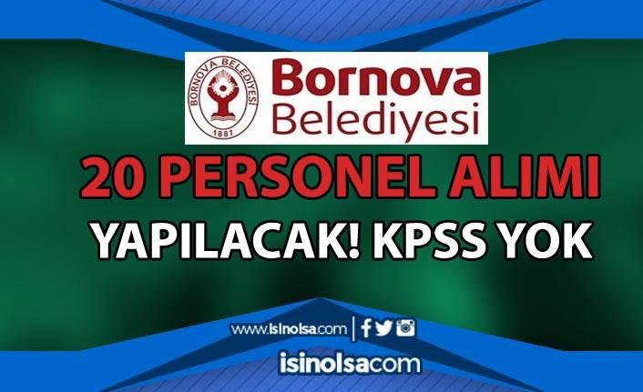 İzmir Bornova Belediyesi 20 Personel Alımı İlanı Yayımlandı! KPSS Şartı Yok