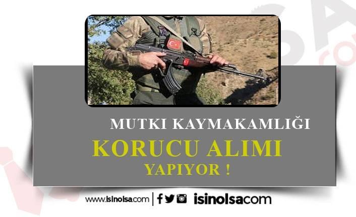 Mutki Kaymakamlığı Köy Korucu Alıyor! 7 Ocak Son Başvuru!
