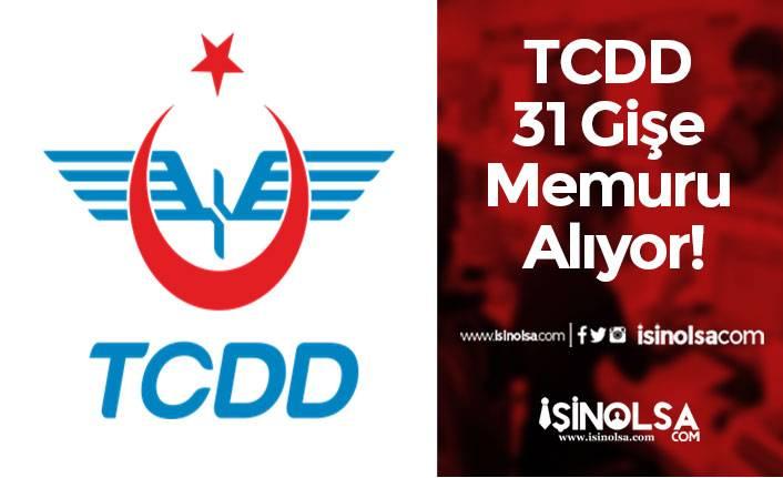 TCDD 31 Gişe Memuru Alıyor! Bilet Satış ve Bilgi Verme Görevi Olacak