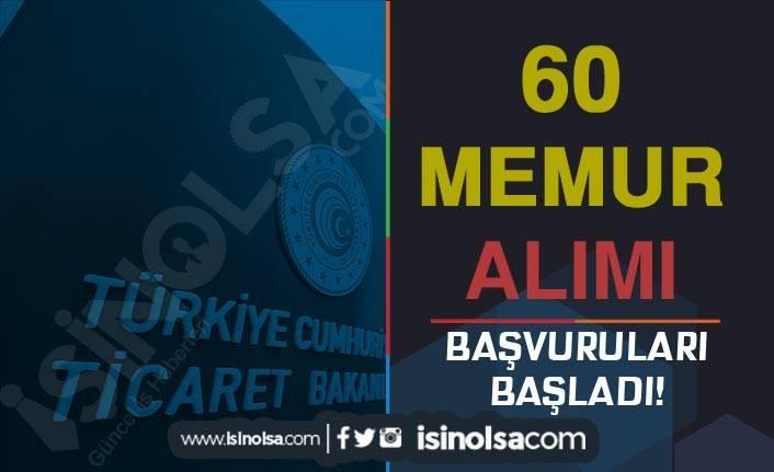 Ticaret Bakanlığı 60 Memur Alımı ( Uzman Yardımcısı ) Başvuru Ekranı Açıldı!