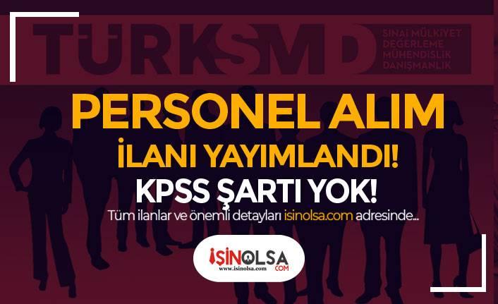 TÜRKSMD ( Türk Sınai Mülkiyet ) KPSS Siz Personel Alımı İlanı Yayımlandı!