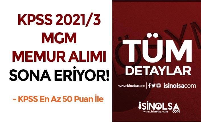 50 KPSS İle MGM Memur Alımı ( KPSS 2021/3 ) Tercihlerinde Son Gün!