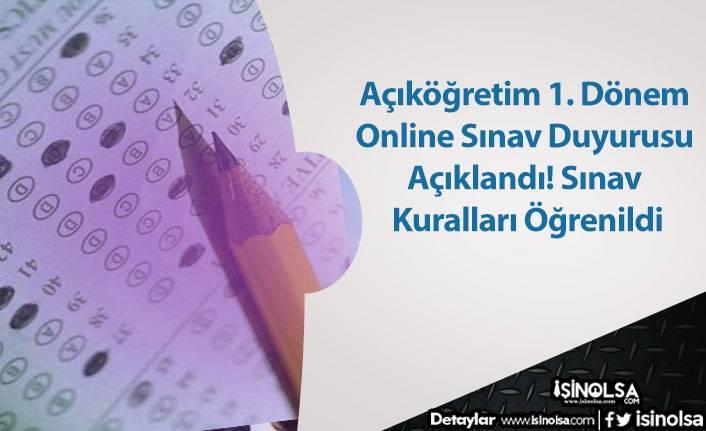 Açıköğretim 1. Dönem Online Sınav Duyurusu Açıklandı! Sınav Kuralları Duyuruldu