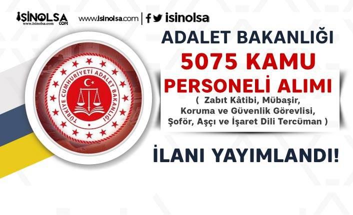 Adalet Bakanlığı 5075 Katip, Mübaşir ve Personel Alımı Şartları ve Kadroları